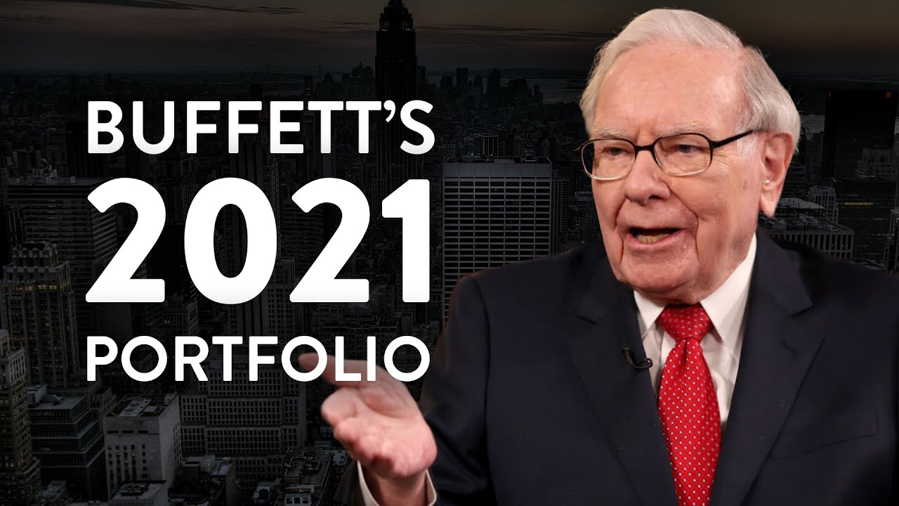 Warren Buffett's 2021 Stock Portfolio