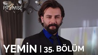 Yemin (The Promise) 35. Bölüm | Season 1 Episode 35