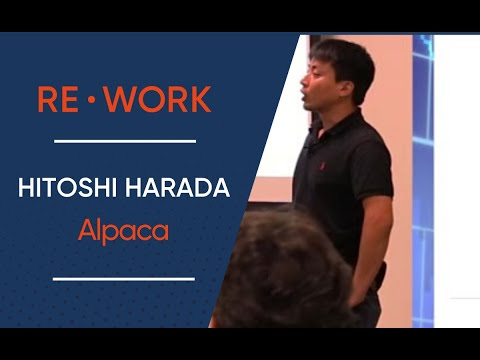 Hitoshi Harada, CTO at Alpaca - Deep Learning in Finance Summit, London, 2016 #reworkfin