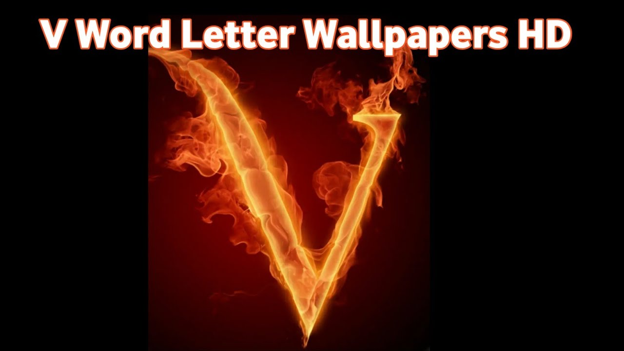 V Letters Wallpapers Hd Make Your Whatsapp Dp With V Letter Word Youtube V whatsap status video youtube video izle indir. whatsapp dp with v letter word