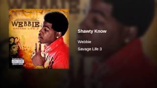 Shawty Know