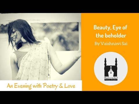 Beauty, Eye of the beholder By Vaishnavi Sai | Hyderabad Poetry Project