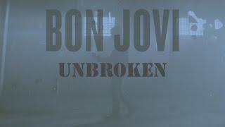BON JOVI - Unbroken (Music  Video)