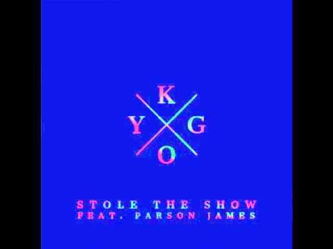 Kygo - Stole the Show ft. Parson James ORIGINAL AUDIO +