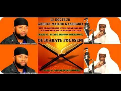 ABDOUL MADJID KASSOGBIA EN COTE D'IVOIRE ( A LA RADIO AL BAYANE )