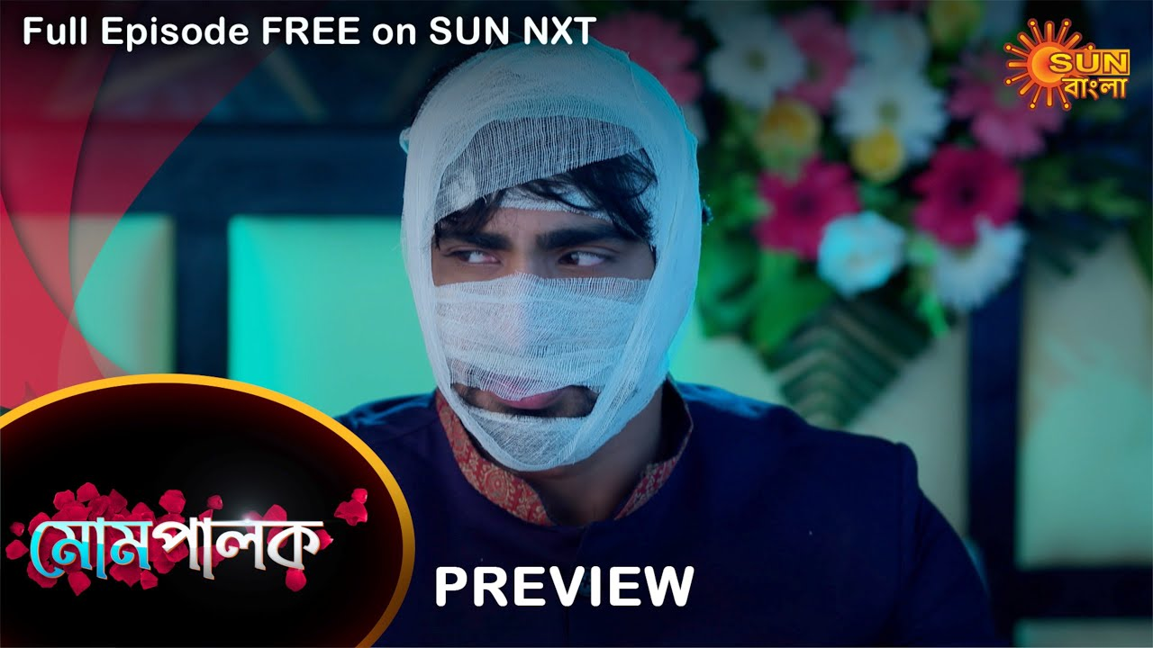 Download Mompalok - Preview | 17 Sep 2021 | Full Ep FREE on SUN NXT | Sun Bangla Serial