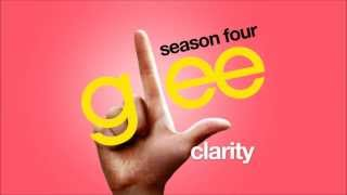 Clarity - Glee Cast [HD FULL STUDIO]