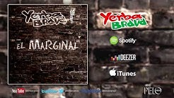 Yerba Brava - El Marginal