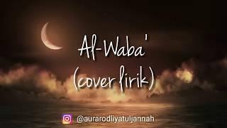 Download Lagu Al Waba - (cover) full lirik mp3