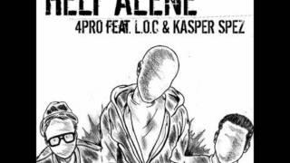 4Pro feat. Kasper Spez og L.O.C - Helt Alene