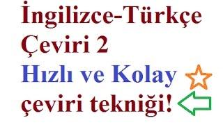 ingilizce çeviri dersi 2  ingilizce türkçe çeviri ve teknikleri