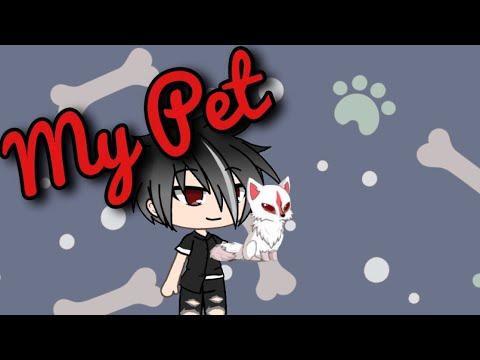 'MY PET' (Gacha Life)