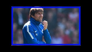 Breaking News   Chelsea news: Antonio Conte 'turned down' Real Madrid, PSG and Italy – he wants pay