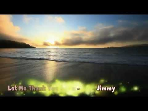 Let me thank you again - Video Clip by JoVie DiNo Jansen