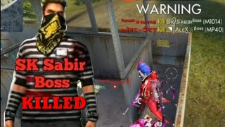 I kill SK-Sabir Boss !! I kill Alex boss, Sk sabir boss full squad!!win Game