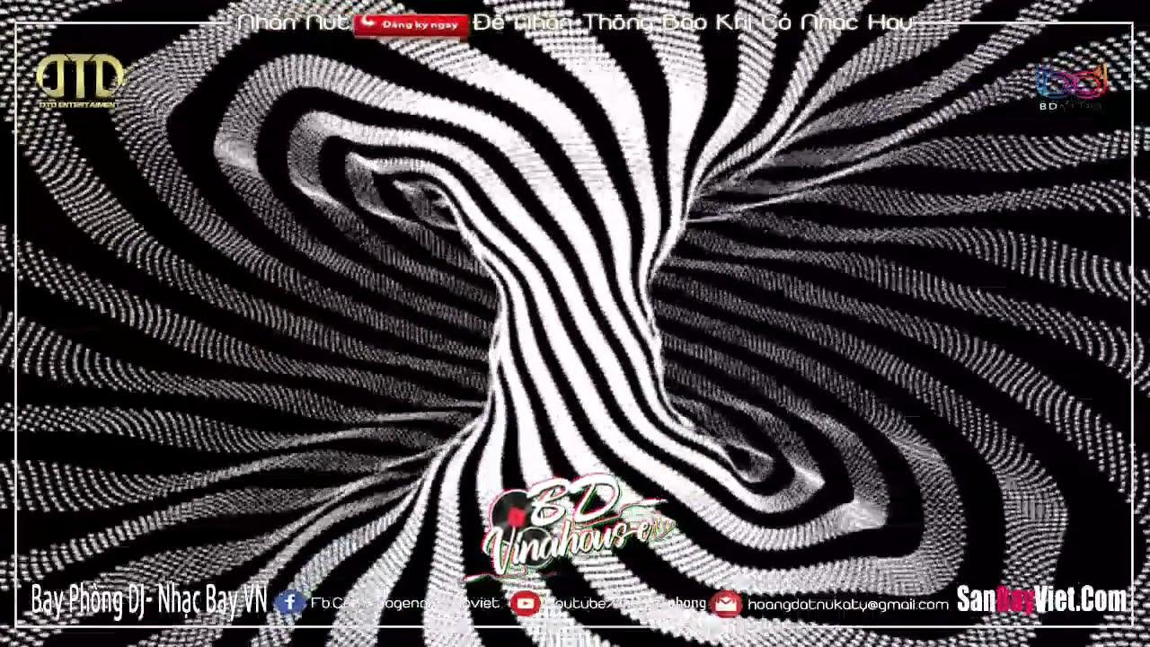 NONSTOP BAY PHÒNG 2021 ♪ VÒNG XOÁY KẸO KE | PHÊ KE ĐU CÂY TRE ♪ ĐẲNG CẤP NHẠC DJ VINAHOUSE