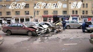 Car Crash Compilation - Подборка Аварий #8 - Car Crash Fails Compilation