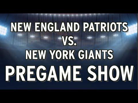 Patriots Vs. Giants LIVE Pregame Show From Gillette Stadium