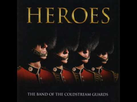 The Dambusters - Heroes - The Coldstream Guards