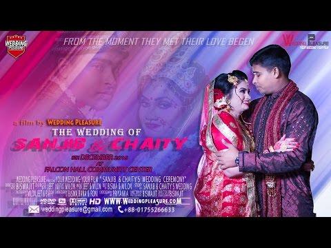 Sanjib & Chaity's Wedding Trailer By Wedding pleasure