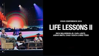 Rich Wilkerson Jr, Carl Lentz, Judah Smith, Chad Veach & Mike Todd — Life Lessons (Part Two)