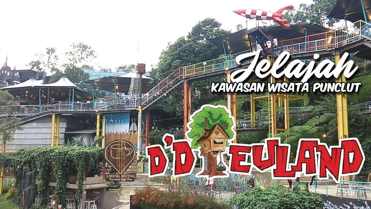 Jelajah Wisata Kawasan Punclut Lembang Bandung - Ddieuland vs