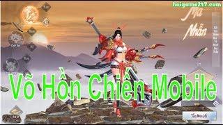 Võ Hồn Chiến Mobile VTC Ngày Đầu Ra Mắt - hoigame247