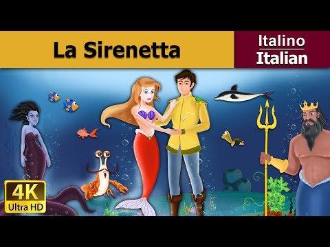 La Sirenetta - favole per bambini - storie per bambini - 4K UHD - Italian Fairy Tales
