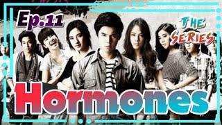 """Drama Thailand (sub  indo ) """"Hormones"""" seasons 1 episode 11"""