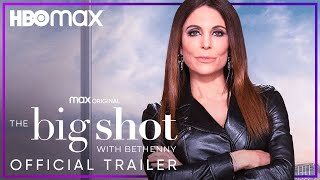 The Big Shot With Bethenny | Official Trailer | HBO Max