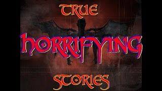 3 True HORRIFYING Stories (Viewer Submissions)