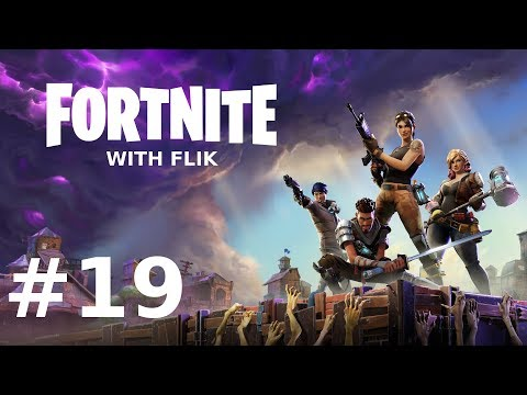 "Fortnite With Flik & Friends | Episode 19 | ""Category 2 Storm"""