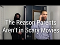 The Reason Parents Aren't in Scary Movies