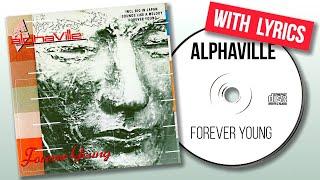 Alphaville - forever young (lyrics)