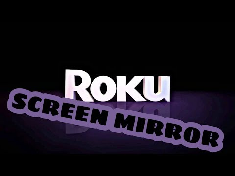 HOW TO SCREEN MIRROR ON ROKU