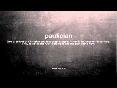What does paulician mean