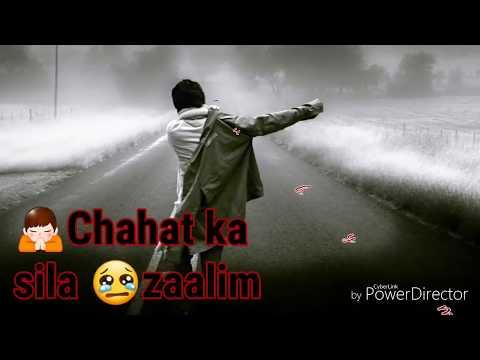 thukra-ke-mera-pyaar-mera-intqam-dekhegi,sad-whatsapp-video-status-youtube