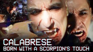 "CALABRESE - ""Born with a Scorpion"