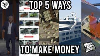 TOP 5 BEST WAYS TO MAKE MONEY IN GTA 5 ONLINE!!