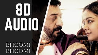 Bhoomi Bhoomi | 8D AUDIO | chekka chivantha vaanam | use headphone