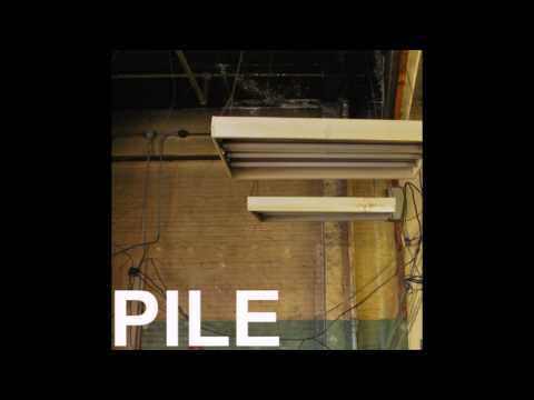 Pile - jerk routine (Full Album)