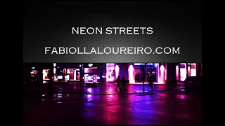 NEON STREETS - © FABIOLLA LOUREIRO