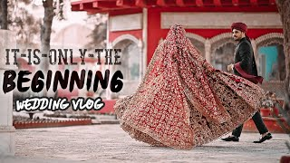 It Is Only The Beginning   My Wedding Vlog Part 02   Mansoor Qureshi MAANi