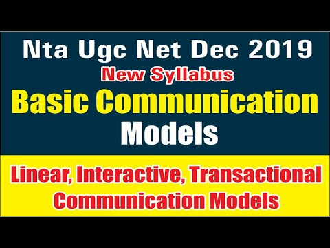 Nta Ugc Net Basic Communication Models , Linear,Interactive, Transactional Communication Models
