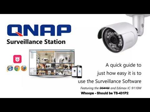 QNAP Surveillance Station + TS-431P2 + Edimax IC-9110W - YouTube