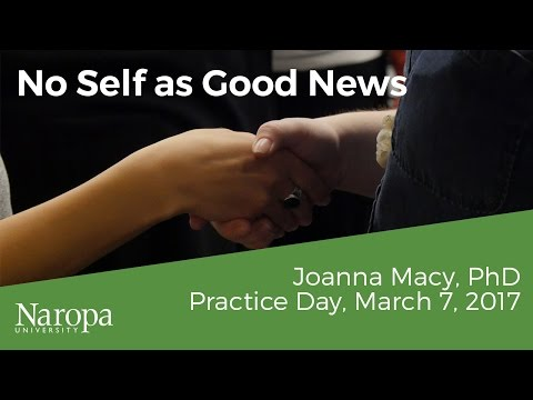 Joanna Macy: No Self as Good News