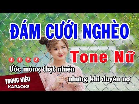 Karaoke Đám Cưới Nghèo Tone Nữ Nhạc Sống | Trọng Hiếu