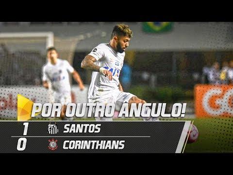 Santos 1 x 0 Corinthians | O GOL POR OUTRO ÂNGULO | Brasileirão (13/10/18)