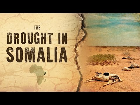 The Drought In Somalia [MUST WATCH]