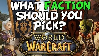 Alliance vs Horde, What Faction Should You Pick In World Of Warcraft?